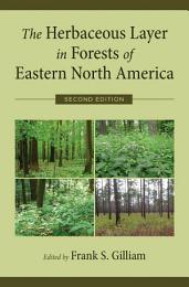 The Herbaceous Layer in Forests of Eastern North America