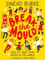 Break the Mould