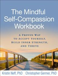 The Mindful Self Compassion Workbook Book PDF