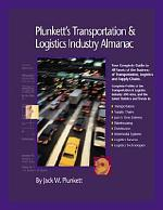 Plunkett's Transportation, Supply Chain And Logistics Industry Almanac 2006