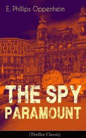 The Spy Paramount (Thriller Classic)