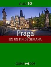 Praga. En un fin de semana