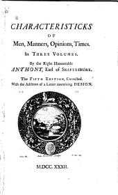 A letter concerning enthusiasm. Sensus communis; an essay on the freedom of wit and humour. Soliloquy, or Advice to an author
