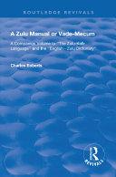 A Zulu Manual or Vade-Mecum