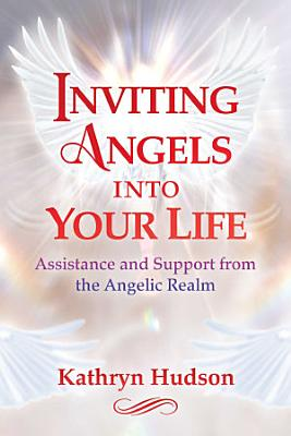 Inviting Angels into Your Life