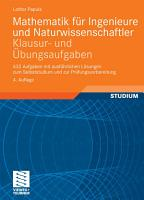 Mathematik f  r Ingenieure und Naturwissenschaftler   Klausur  und   bungsaufgaben PDF
