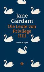 Die Leute von Privilege Hill PDF