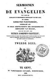Sermoonen op de evangeliën van alle de zondagen en bezonderste feestdagen van het jaer, en andere kerklyke plegtigheden, opgedragen aen de jonge geestelykheyd der bisschoppelyke seminariën van Belgiën: Volume 2