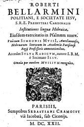 Institutiones linguae Hebraicae eiusdem exercitatio in Psalmus XXXIV, una cum Simeonis Muisi...