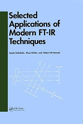 Selected Applications of Modern FT IR Techniques