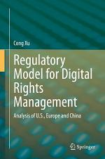 Regulatory Model for Digital Rights Management