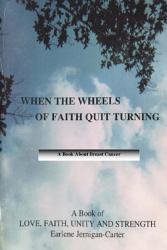 When The Wheels Of Faith Quit Turning Book PDF