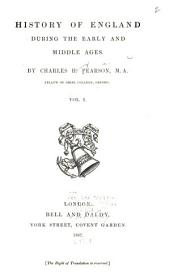 History of England During the Early and Middle Ages: Volume 1