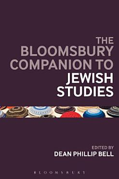 The Bloomsbury Companion to Jewish Studies PDF