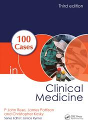 100 Cases in Clinical Medicine  Third Edition PDF