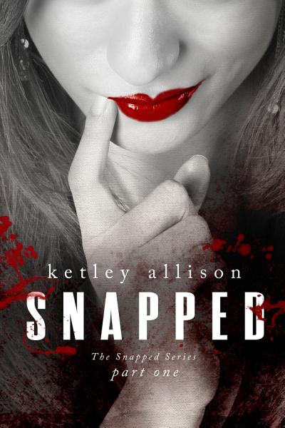 Download SNAPPED  Part 1 Book