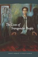 The Lives of Transgender People PDF
