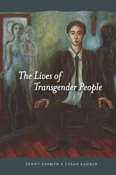 The Lives Of Transgender People Book PDF