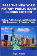 Pass the New York Notary Public Exam Second Edition PDF
