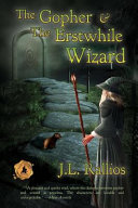 The Gopher and the Erstwhile Wizard PDF