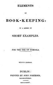 Elements of book-keeping ... for the use of schools. [With] Key