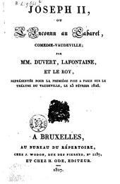 Joseph II, ou L'inconnu au cabaret: comédie-vaudeville