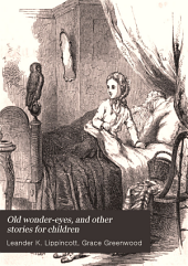 Old Wonder-eyes, and Other Stories for Children