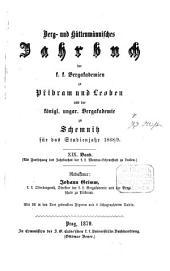 Berg- und hüttenmännisches Jahrbuch der K.K. Bergakademien zu Leoben und Přibram und K. Ungarische Bergakademie zu Schemnitz: Band 19