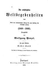 Die wichtigsten Weltbegebenheiten vom Ende des lombardischen Kriegs bis zum Anfang des deutschen Kriegs (1860-1866)