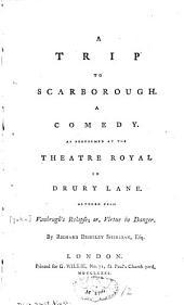 A Trip to Scarborough: A Comedy
