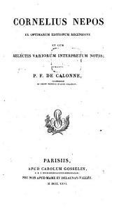Cornelius Nepos, ex optimarum editionum recensione et cum selectis variorum interpretum notis