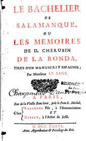 Le bachelier de Salamanque, ou les mémoires de D. Cherubin de la Ronda