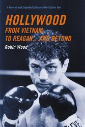 Hollywood From Vietnam To Reagan And Beyond Book PDF