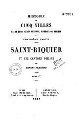 Histoire de cinq villes et de trois cents villages, hameaux ou fermes...