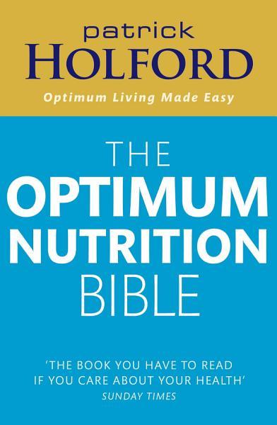 The Optimum Nutrition Bible