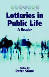 Lotteries in Public Life: A Reader