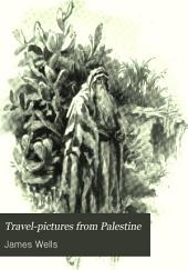 Travel-pictures from Palestine