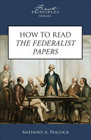 Download How to Read The Federalist Papers Book