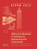 eWork and eBusiness in Architecture  Engineering and Construction PDF