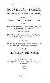 Nouvelles tables d'aberration et de nutation, pour quatorze cent quatre étoiles: avec une table générale d'aberration pour les planètes et les comètes ...