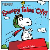 Snoopy Takes Off!: With Audio Recording