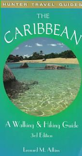 The Caribbean: A Walking and Hiking Guide