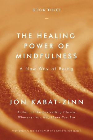 The Healing Power of Mindfulness