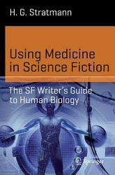 Using Medicine In Science Fiction Book PDF