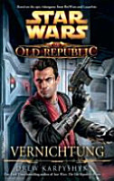 Star Wars The Old Republic  Vernichtung PDF