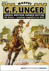 G. F. Unger Sonder-Edition - Folge 020: Bandoleros