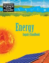 Discovering Science Through Inquiry  Inquiry Handbook   Energy PDF