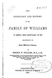 The Genealogy and History of the Family of Williams in America