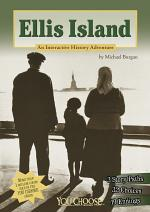 You Choose: Ellis Island