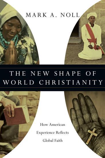 The New Shape of World Christianity PDF